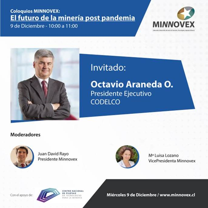 Octavio Araneda, presidente ejecutivo de Codelco, asistirá al cuarto coloquio Minnovex.